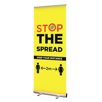 Pre-Printed Stop The Spread Roller Banner